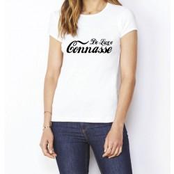 Tee-Shirt Connasse de luxe